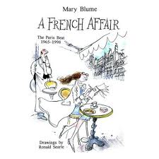 http://www.amazon.ca/French-Affair-Mary-Blume/dp/0452282039